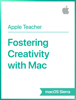 Apple Education - Fostering Creativity with Mac macOS Sierra artwork