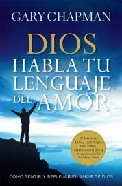 Dios habla tu lenguaje de amor PDF Download