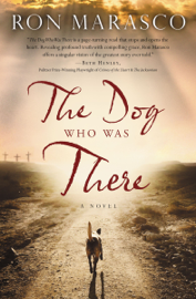 The Dog Who Was There book