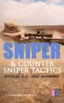 Sniper  Counter Sniper Tactics - Official US Army Handbooks