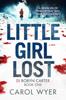Carol Wyer - Little Girl Lost artwork