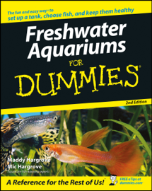 Freshwater Aquariums for Dummies book