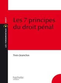 Les 7 Principes Du Droit P Nal