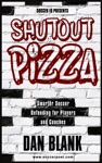 Soccer IQ Presents Shutout Pizza