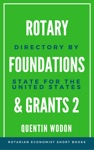 Rotary Foundations And Grants 2 Directory By State For The United States
