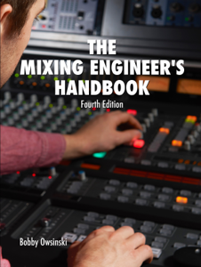 The Mixing Engineer's Handbook 4th Edition Book Cover