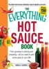 The Everything Hot Sauce Book