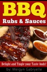 BBQ Rubs  Sauces  Delight And Tingle Your Taste-Buds