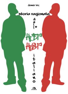 Storia ragionata dell'hip hop italiano Copertina del libro
