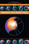 Molybdenum-99 For Medical Imaging
