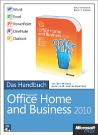 Microsoft Office Home and Business 2010 - Das Handbuch: Word, Excel, PowerPoint, OneNote, Outlook - Klaus Fahnenstich & Rainer G. Haselier