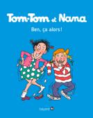 Tom-Tom et Nana, Tome 33