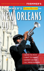 Frommer's EasyGuide to New Orleans 2017 book