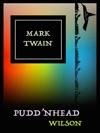 Mark Twain Puddnhead Wilson