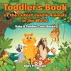 Toddlers Book Of The Cutest Jungle Animals In The World - Baby  Toddler Color Books