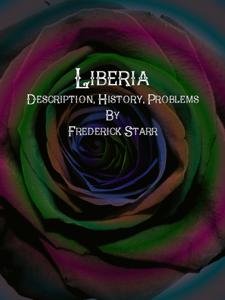 Liberia: Description, History, Problems Buch-Cover