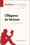 Llgance Du Hrisson De Muriel Barbery Analyse De Loeuvre