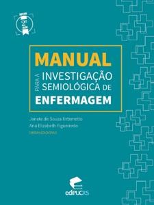 MANUAL PARA A INVESTIGAÇÃO SEMIOLÓGICA DE ENFERMAGEM Book Cover