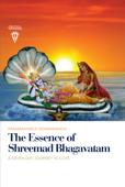 The Essence of Shreemad Bhagavatam
