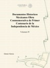 Documentos Histricos Mexicanos Tomo IV