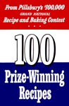 100 Prize-Winning Recipes Adapted For Your Use By Ann Pillsbury