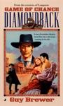 Diamondback 04 Game Of Chance