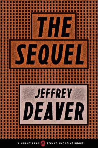 Jeffery Deaver - The Sequel