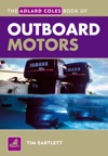 The Adlard Coles Book Of Outboard Motors