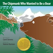The Chipmunk Who Wanted to Be a Bear: an iBook about Overcoming Fears