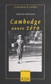 Cambodge : Année zéro