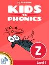 Learn Phonics Z - Kids Vs Phonics