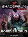 Shadowrun The Forever Drug