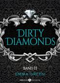Dirty Diamonds - Band 2