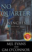 No Quarter: Wenches - Volume 1
