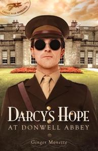 Darcy's Hope at Donwell Abbey, A WW1 Pride & Prejudice Companion Book Cover