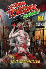 Lesbian Zombies From Outer Space: Issue 1