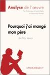 Pourquoi Jai Mang Mon Pre De Roy Lewis Analyse De Loeuvre