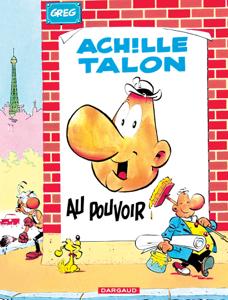 Achille Talon - tome 6 - Achille Talon au pouvoir La couverture du livre martien