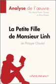La Petite Fille de Monsieur Linh de Philippe Claudel (Analyse de l'oeuvre)