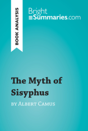 The Myth of Sisyphus by Albert Camus (Book Analysis) book