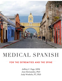 Medical Spanish for the Extremities and the Spine