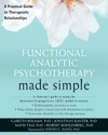 Functional Analytic Psychotherapy Made Simple