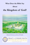 What Does The Bible Say About The Kingdom Of God