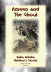 AMEEN AND THE GHOUL - A Persian Fairy Tale