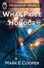 What Price Honour: Merkiaari Wars 2