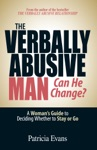 The Verbally Abusive Man - Can He Change