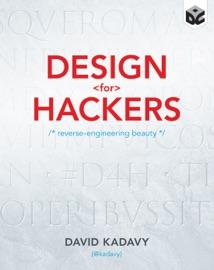 Design for Hackers - David Kadavy by  David Kadavy PDF Download