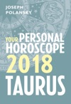 Taurus 2018 Your Personal Horoscope
