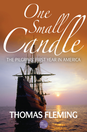 One Small Candle: The Pilgrims' First Year in America