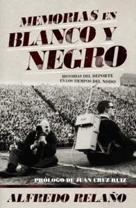 Memorias en blanco y negro Book Cover